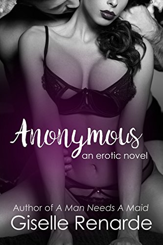 Anonymous An Erotic Novel By Renarde Giselle