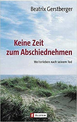 Keine Zeit zum Abschiednehmen von Beatrix Gerstberger