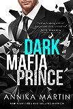 Dark Mafia Prince (a mafia romance): Dangerous Royals #1