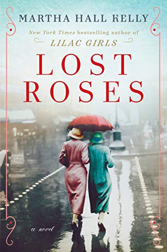 Lost Roses: A Novel by [Kelly, Martha Hall]