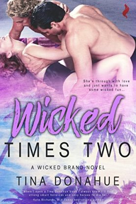 Wicked Times Two (Wicked Brand) by [Donahue, Tina]