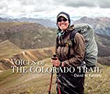 Voices of The Colorado Trail