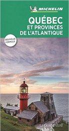 Le Guide Vert Michelin - Québec et Provinces de l'Atlantique