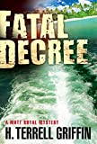Fatal Decree (Matt Royal Mysteries Book 7)