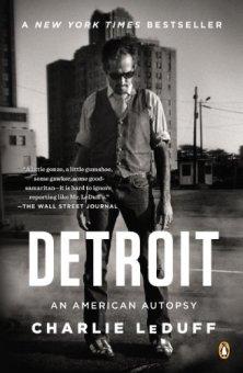 Detroit: An American Autopsy by [LeDuff, Charlie]