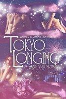 Tokyo Longing: A Host Club Romance by [Lovechild, Marina]