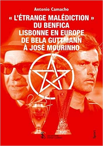 « L'étrange malédiction » du Benfica Lisbonne en Europe de Bela Guttmann à José Mourinho