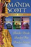 The Border Trilogy: Border Bride, Border Fire, and Border Storm