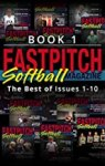 Fastpitch Magazine Book 1