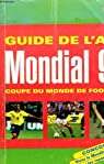 Guide de l'AFP Mondial 98, la coupe du monde de football