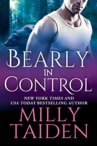 Bearly in Control by Milly Taiden
