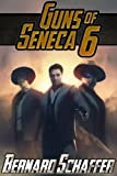 Guns of Seneca 6