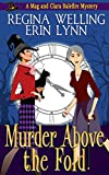 Murder Above the Fold (The Mag and Clara Balefire Mysteries Book 1)