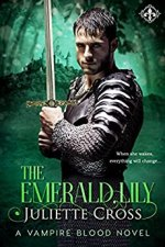 The Emerald Lily by Juliette Cross