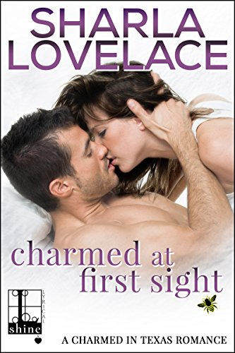 Charmed at First Sight (Charmed in Texas) by [Lovelace, Sharla]