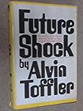 Future Shock by Alvin TOFFLER (1970-05-03)