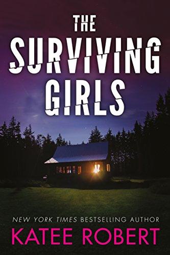The Surviving Girls (Hidden Sins Book 3) by [Robert, Katee]