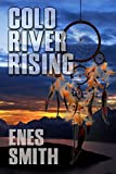 Cold River Rising (Cold River Series Book 1)