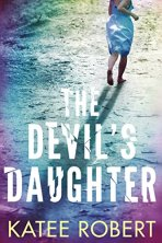The Devil's Daughter (Hidden Sins Book 1) by [Robert, Katee]