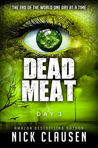 Dead Meat: Day 3 by [Clausen, Nick]