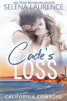 Cade's Loss: California Cowboys 1 by [Laurence, Selena]