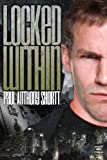 Locked Within (Memory Wars Trilogy Book 1)