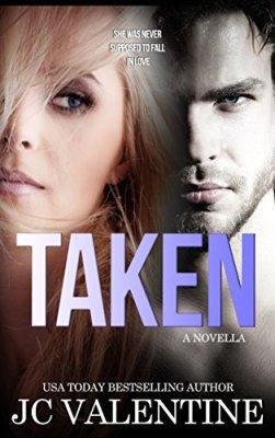 Taken: A Romance Novella by [Valentine, J.C. ]