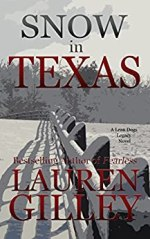 Snow In Texas by Lauren Gilley