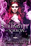 Land of Strength and Sorrow (Secrets of Orendor Book 1)