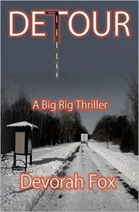 Detour, A Big Rig Thriller by Devorah Fox