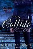 Collide (Collide series Book 1)