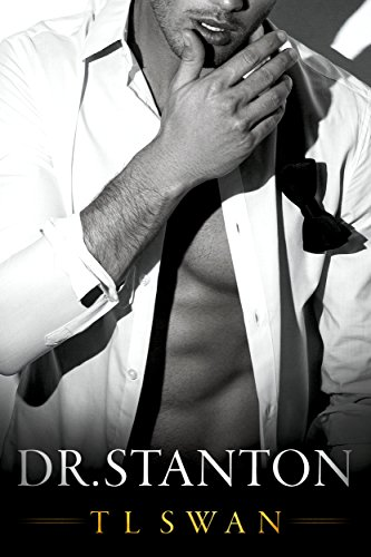 Dr Stanton by T.L. Swan