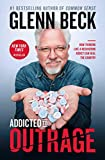 Glenn Beck—author of thirteen #1 New York Times bestsellers—issues a startling challenge to people on both sides of the aisle to give up our addiction to outrage.America is addicted to outrage, we're at the height of a twenty-year bender, and we need...