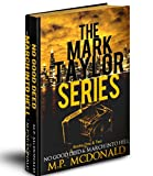 The Mark Taylor Series: Books One and Two: Psychological Thrillers