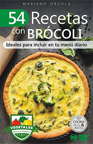 Recetas con brocoli, beneficios del brócoli