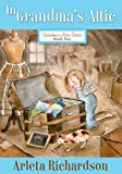 In Grandma's Attic (Grandma's Attic Series Book 1)