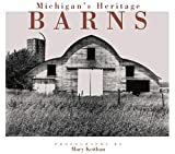 Michigan's Heritage Barns
