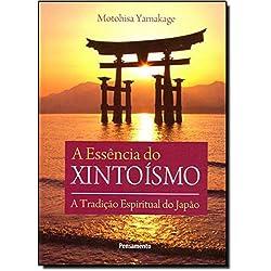 A Essência do Xintoísmo