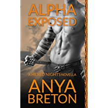 Alpha Exposed: A Hexed Nights Novella