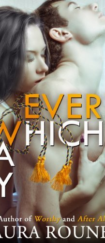 Every Which Way by [Rouney, Laura]