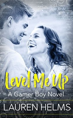 Level Me Up (Gamer Boy Book 1) by [Helms, Lauren]