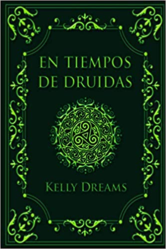En Tiempos de Druidas de Kelly Dreams