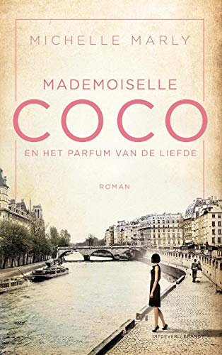 Mademoiselle Coco en het parfum van de liefde (Dutch Edition)