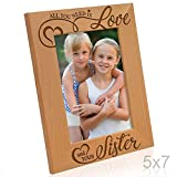 Kate Posh - All you need is Love and your Sister - Engraved Picture Frame (5x7 Vertical)