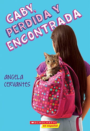 [Hz6lc.EBOOK] Gaby, perdida y encontrada (Spanish Edition) by Angela Cervantes [E.P.U.B]