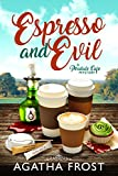 Espresso and Evil (Peridale Cafe Cozy Mystery Book 6)