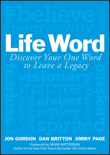 Life Word: Discover Your One Word to Leave a Legacy