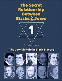 The Secret Relationship Between Blacks and Jews by [Historical Research Department Nation of Islam]