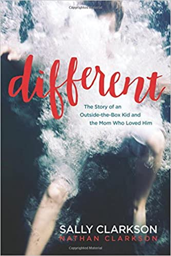 Different: The Story of an Outside-the-Box Kid and the Mom Who Loved Him