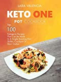 Product review for Keto One Pot Cookbook: Top 100 Ketogenic Recipes That Can Be Made In A Single Roasting Pan, Skillet, Crockpot Or Slow Cooker
